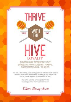 Thrive with the Hive - Loyalty