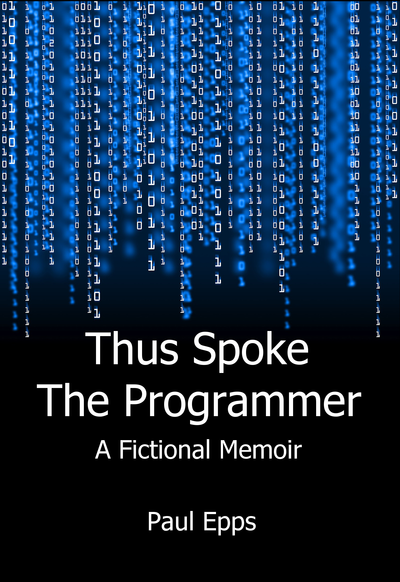 Thus Spoke the Programmer