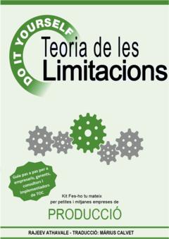 Teoria de les Limitacions – Kit Faci-ho Vostè Mateix per petites i Mitjanes Empreses de Producció.