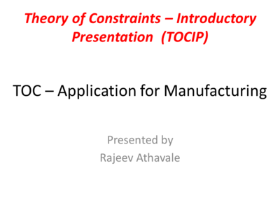 Theory of Constraints - Introductory Presentation for Manufacturing