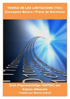 TEORIA DE LES LIMITACIONS (TOC)   Conceptes Bàsics i Presa de Decisions
