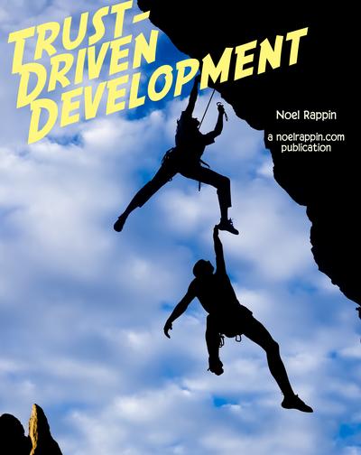 Trust Driven Development