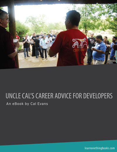 Uncle Cal's Career Advice to Developers