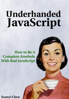 Underhanded JavaScript