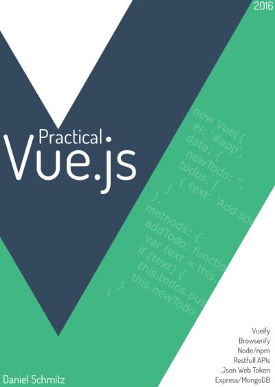 Practical Vue.js