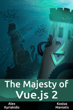 The Majesty of Vue.js 2 (French)
