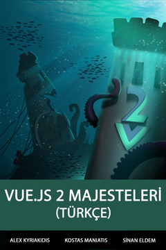 The Majesty of Vue.js 2 (Türkçe)