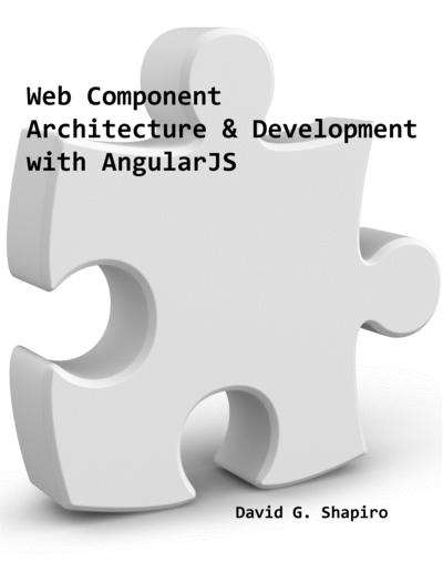 Web Component Architecture & Development with AngularJS