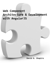 Web Component Architecture & Development with AngularJS