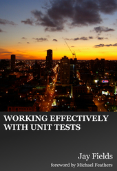 Working Effectively with Unit Tests cover page