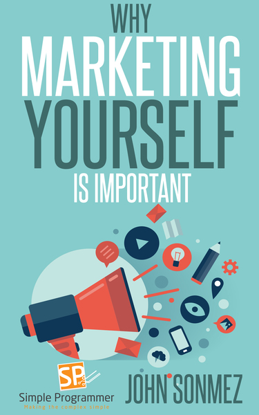 Why Marketing Yourself Is Important