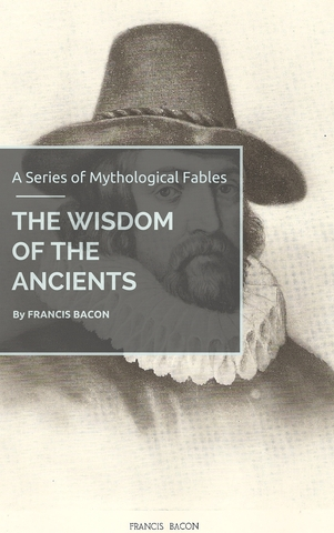 THE WISDOM OF THE ANCIENTS