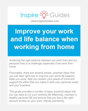 Quick Guide - Improve your work and life balance when working from home