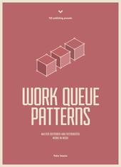 Work Queue Patterns