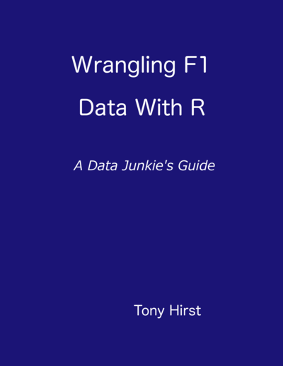 Wrangling F1 Data With R