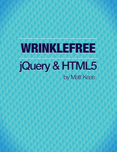 Wrinklefree jQuery and HTML5