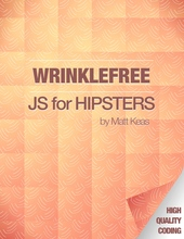 Wrinklefree JS for Hipsters