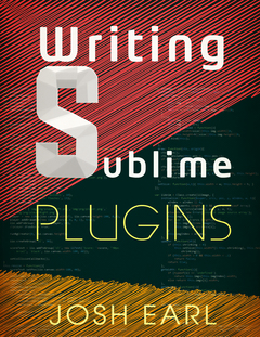 Writing Sublime Plugins