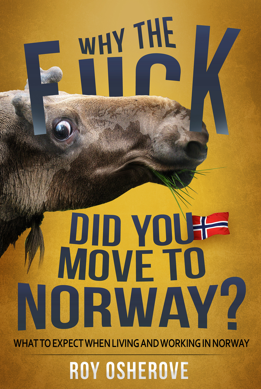 Why the Fuck Did You Move to Norway? cover page