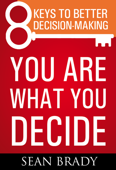 You Are What You Decide