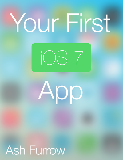 Your First iOS 7 App cover page