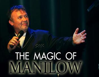 Magic of manilow