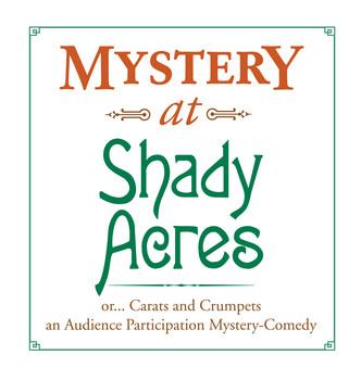 Mystery shady acres 1