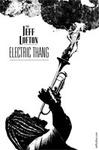Jeff_lofton_electric_thang_