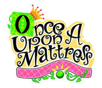Once upon mattress