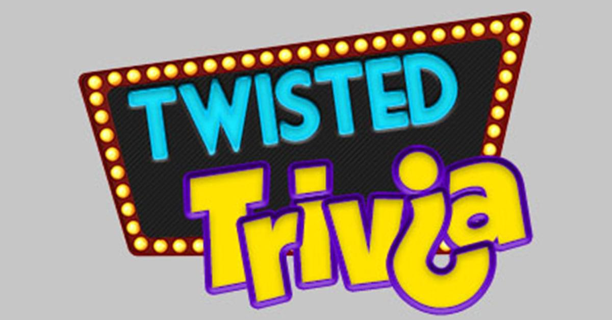 Twisted Trivia: June 12, 2019