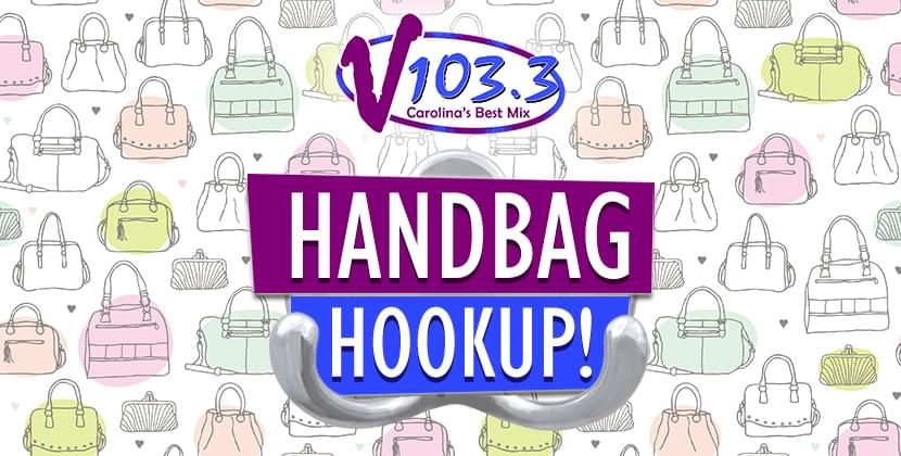 V103.3's Handbag Hookup Has A New Twist For 2019!
