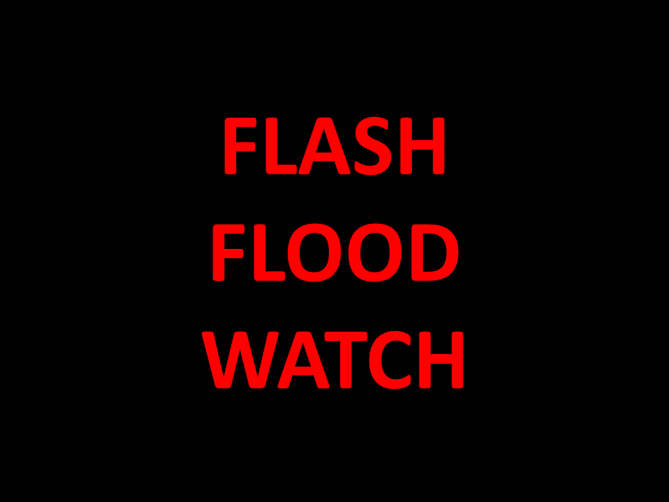 Flash Flood Watch Continued – Updated Info