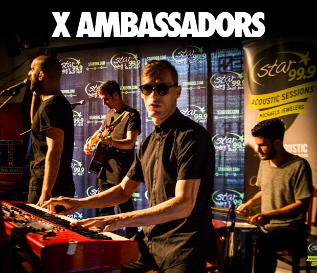 Star 99.9 Michaels Jewelers Acoustic Session: X Ambassadors