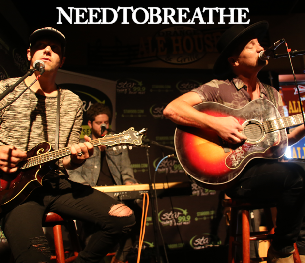 Star 99.9 Michaels Jewelers Acoustic Session: NeedtoBreathe