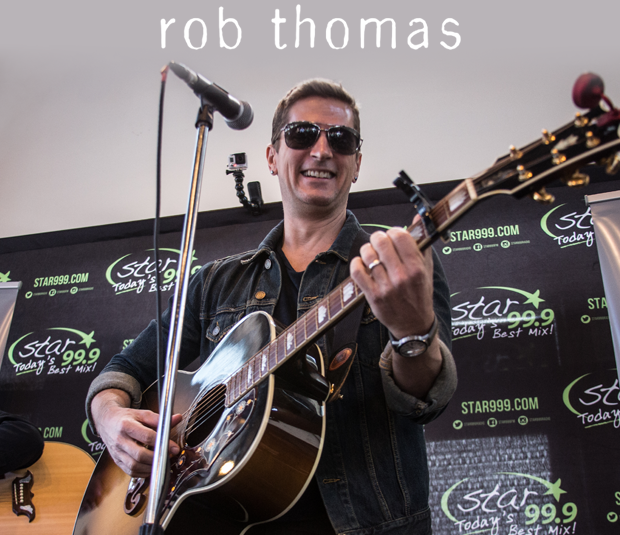Star 99.9 Michaels Jewelers Acoustic Session: Rob Thomas