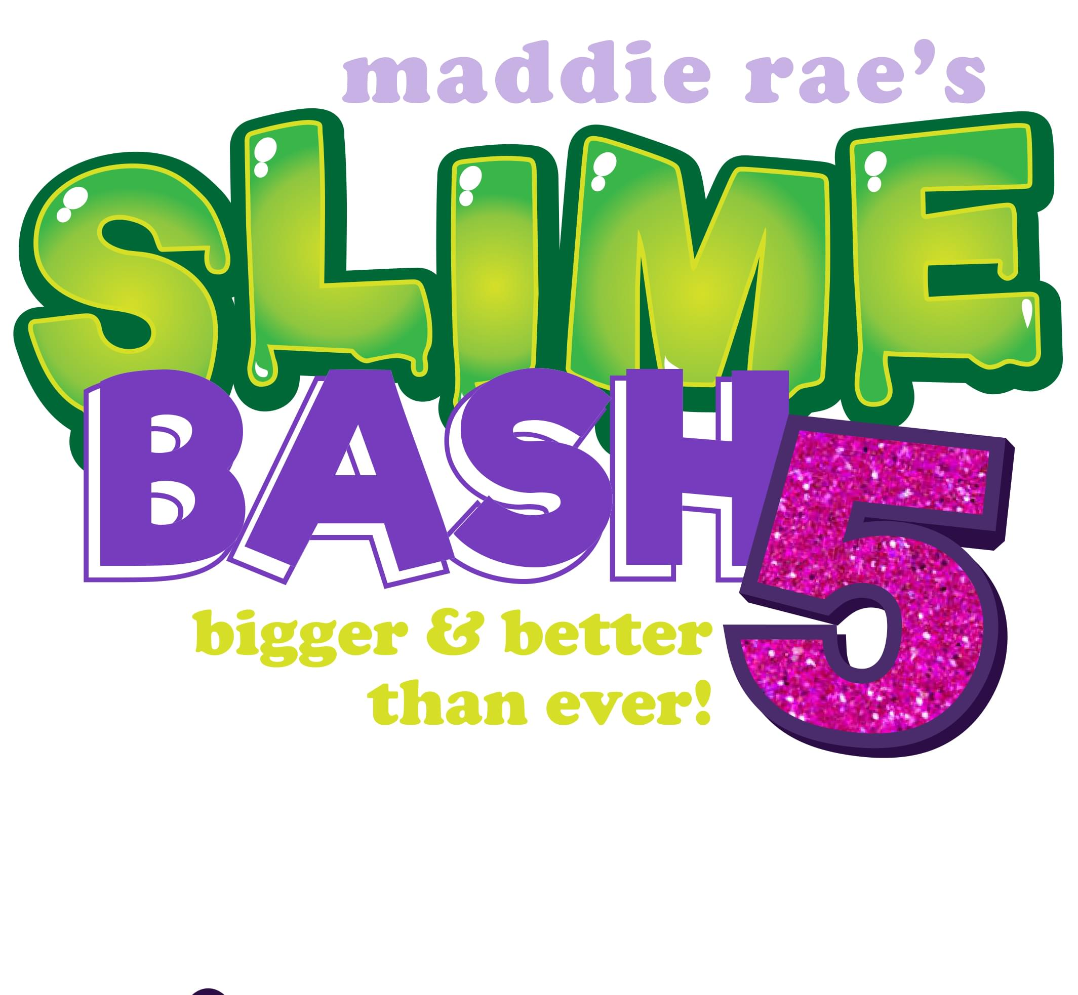 Enter to win tickets to Maddie Rae's Slime Bash 5!