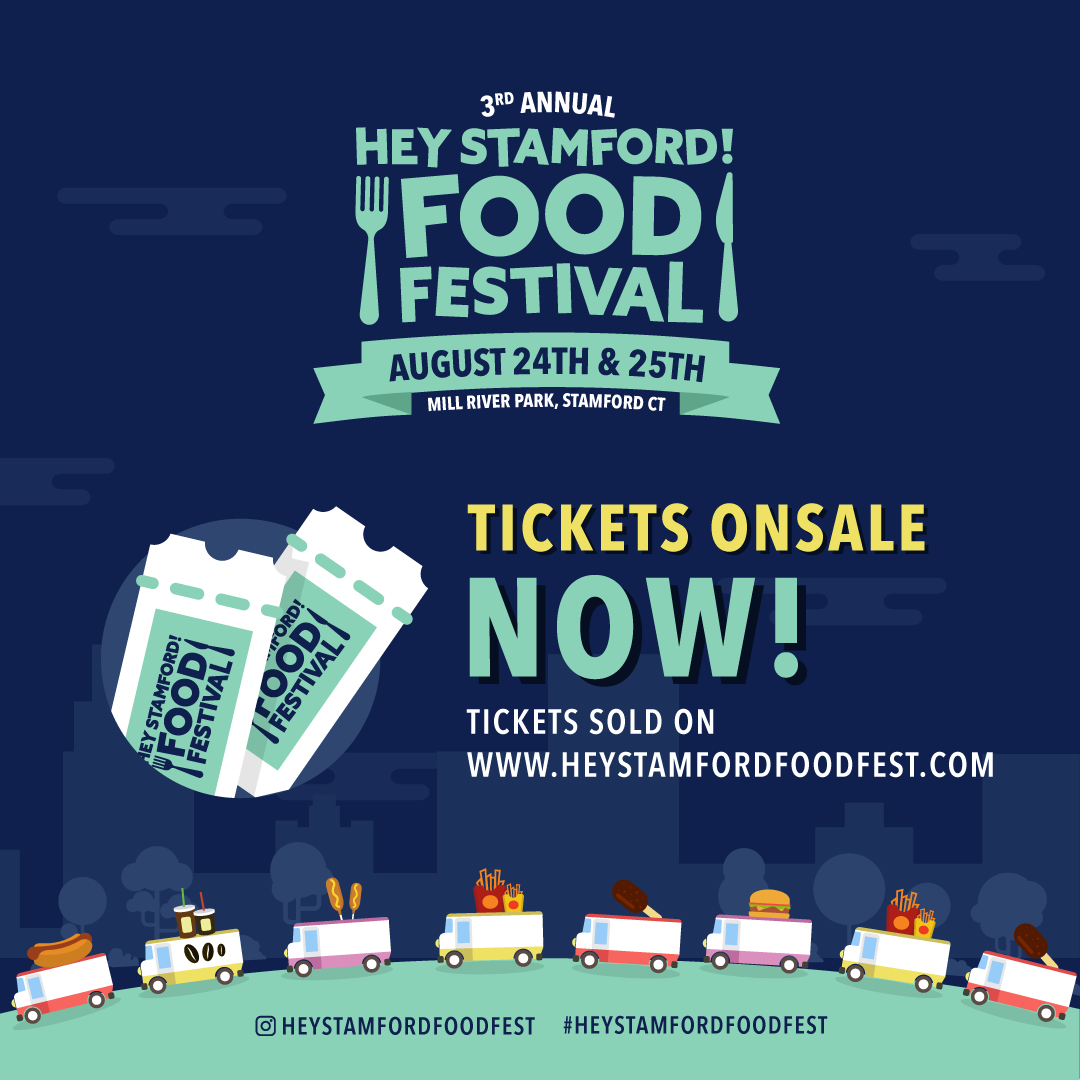 Enter to win Hey Stamford! Food Festival Tickets