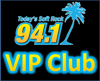 Join Today's Soft Rock 94.1 VIP Club
