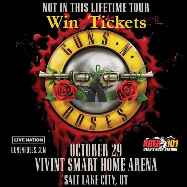 Win Tix to Guns N Roses at Vivint Smart Home Arena on October 29th from KBER 101
