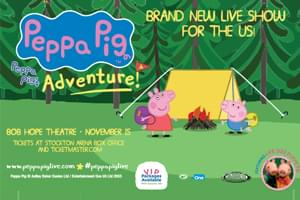 Peppa Pig: Peppa's Big Adventure at Bob Hope Theatre Nov. 15