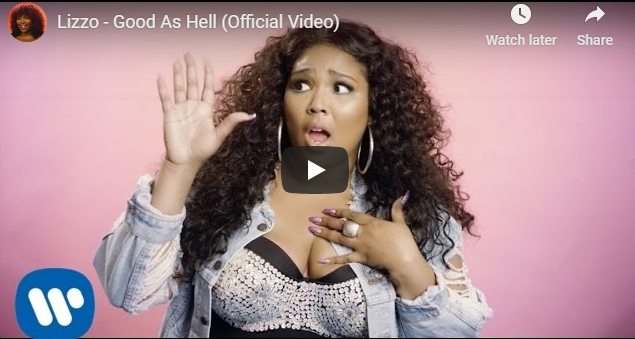 """Rick's Pick – Lizzo – """"Good As Hell"""""""