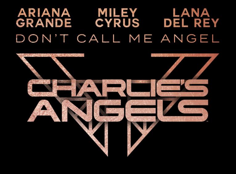 "Rick's Pick – Ariana Grande, Miley Cyrus, Lana Del Rey – ""Don't Call Me Angel (Charlie's Angels)"""