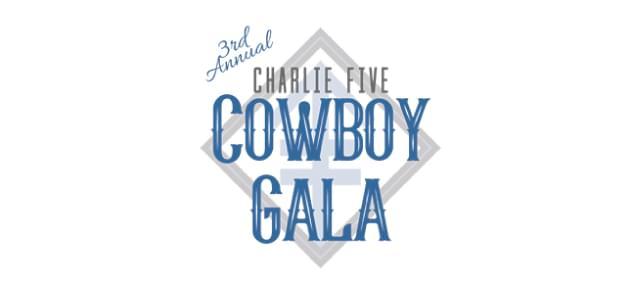 3rd Annual Charlie Five's Cowboy Gala