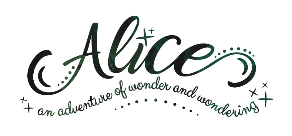 Alice, an adventure of wonder and wondering