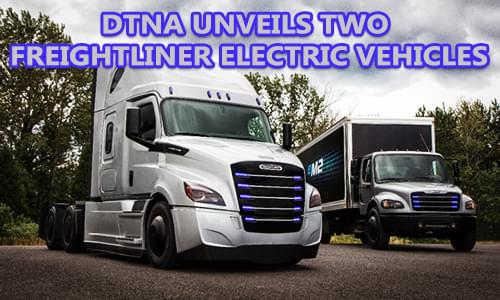 Daimler Trucks North America Unveils Two Freightliner Electric Vehicle Models and Freightliner Electric Innovation Fleet