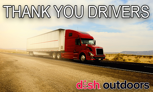 Thank You Drivers from DISH Outdoors!