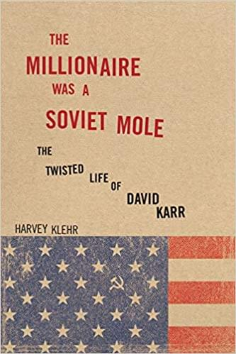 THE MILLIONAIRE WAS A SOVIET MOLE