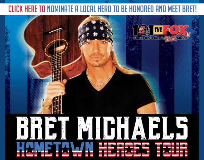 Nominate a Local Hero to be honored at the Bret Michaels Show