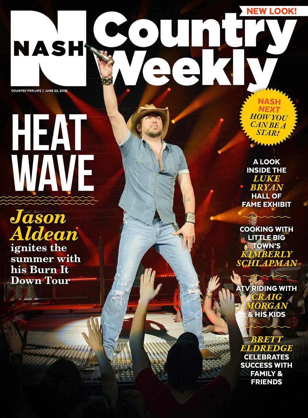Country Weekly 2015-06-22 Heat Wave: Jason Aldean Ignites the Summer with His Burn It Down Tour