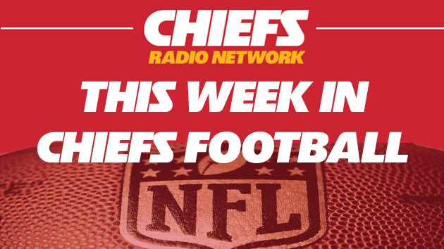 This WEEK in CHIEFS Football